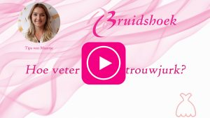 Tip van Maartje: Hoe veter je jouw trouwjurk?